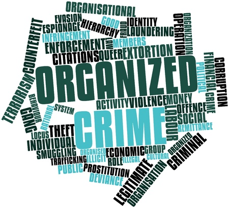 criminology: Abstract word cloud for Organized crime with related tags and terms Stock Photo
