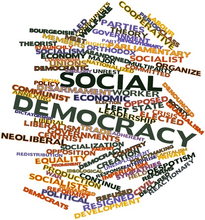 ideological: Abstract word cloud for Social democracy with related tags and terms
