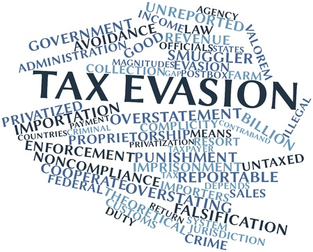 criminal law: Abstract word cloud for Tax evasion with related tags and terms