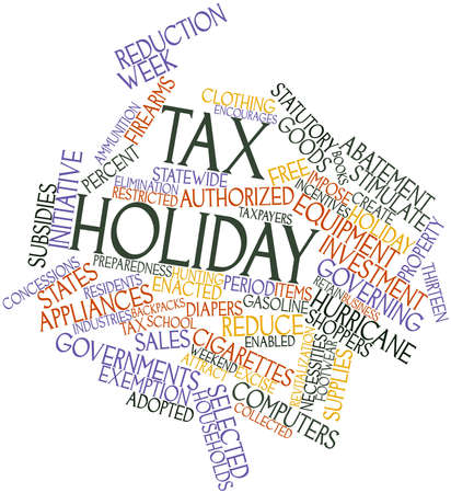 lasting: Abstract word cloud for Tax holiday with related tags and terms