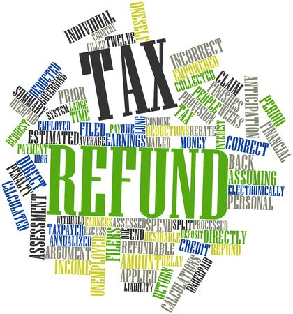 Abstract word cloud for Tax refund with related tags and terms Stock Photo - 16720649