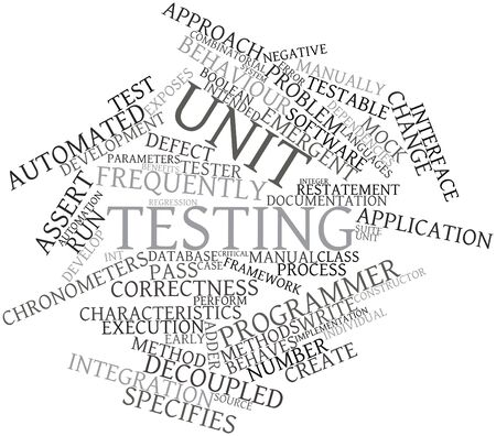 Abstract word cloud for Unit testing with related tags and terms Stock Photo - 16719978