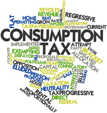 tax bracket: Abstract word cloud for Consumption tax with related tags and terms