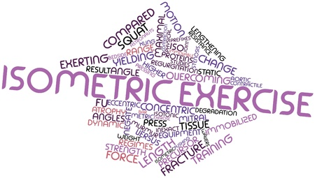 overcoming: Abstract word cloud for Isometric exercise with related tags and terms Stock Photo