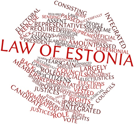 justices: Abstract word cloud for Law of Estonia with related tags and terms