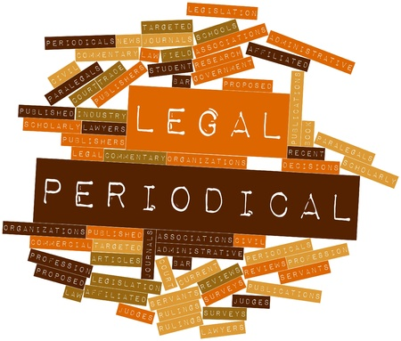 periodical: Abstract word cloud for Legal periodical with related tags and terms Stock Photo