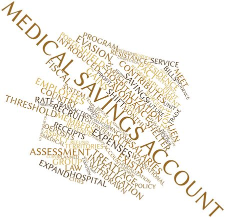 equalization: Abstract word cloud for Medical savings account with related tags and terms Stock Photo