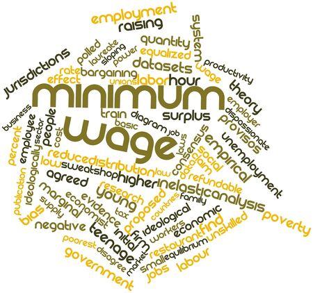 minimum wage: Nube palabra abstracta para el salario m�nimo con las etiquetas y t�rminos relacionados