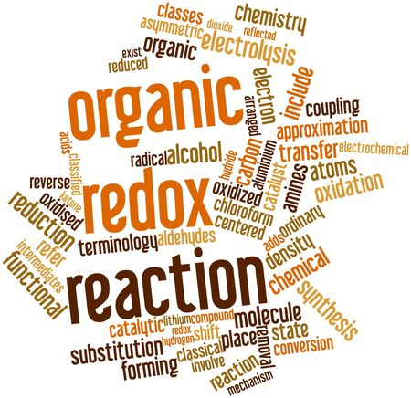 chemical reactions: Abstract word cloud for Organic redox reaction with related tags and terms