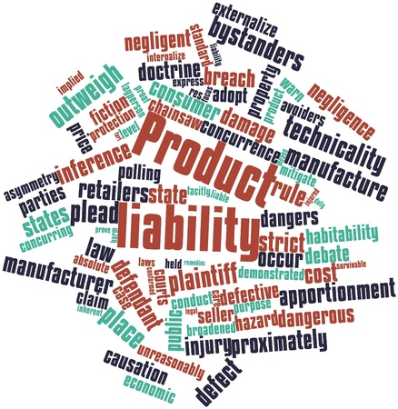 plaintiff: Abstract word cloud for Product liability with related tags and terms