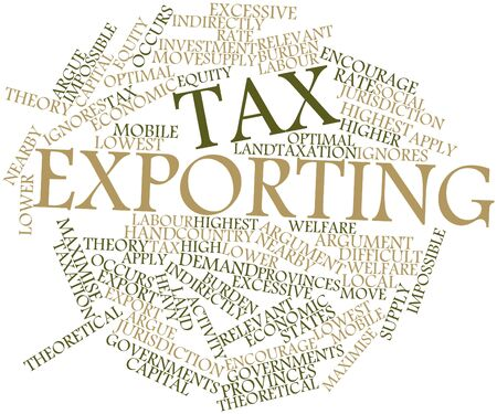 indirectly: Abstract word cloud for Tax exporting with related tags and terms