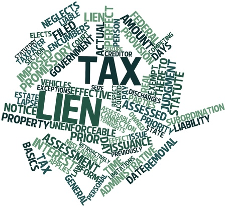 Abstract word cloud for Tax lien with related tags and terms Stock Photo - 16739132