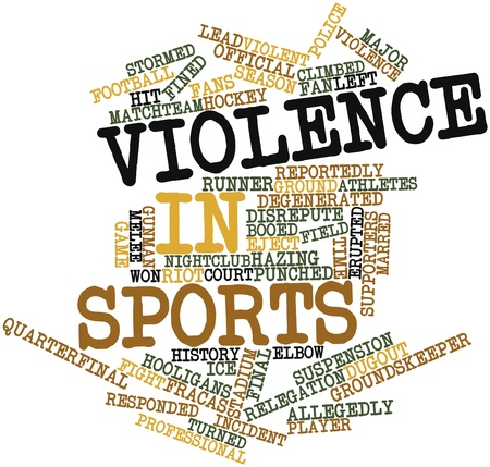 dugout: Abstract word cloud for Violence in sports with related tags and terms