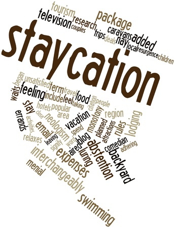 highs: Abstract word cloud for Staycation with related tags and terms