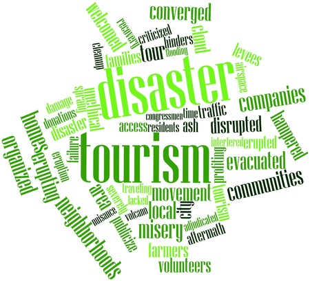 disaster recovery: Abstract word cloud for Disaster tourism with related tags and terms