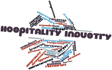 hospitality industry: Abstract word cloud for Hospitality industry with related tags and terms