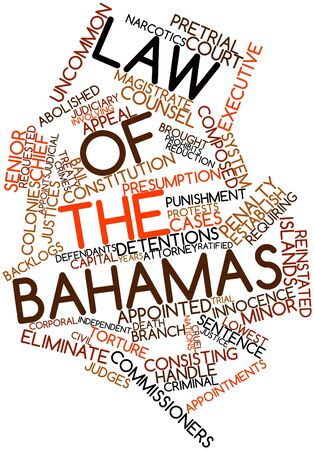 Abstract word cloud for Law of the Bahamas with related tags and terms Stock Photo - 16772729