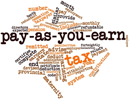 peculiarities: Abstract word cloud for Pay-as-you-earn tax with related tags and terms