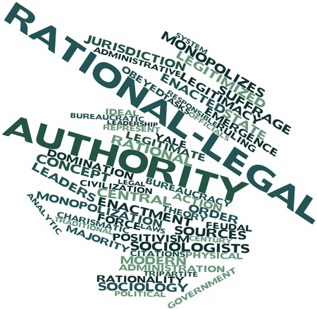yale: Abstract word cloud for Rational-legal authority with related tags and terms Stock Photo