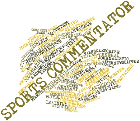 commentator: Abstract word cloud for Sports commentator with related tags and terms