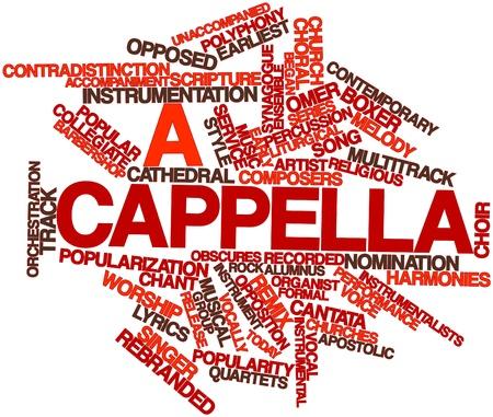 cappella: Nube palabra abstracta por un cappella con etiquetas y t�rminos relacionados Foto de archivo