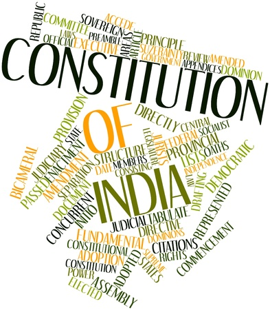 Abstract word cloud for Constitution of India with related tags and terms Stock Photo