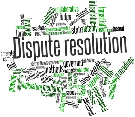resolutions: Abstract word cloud for Dispute resolution with related tags and terms