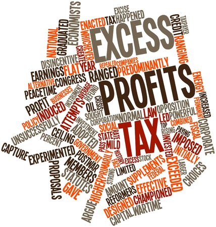 excess: Abstract word cloud for Excess profits tax with related tags and terms