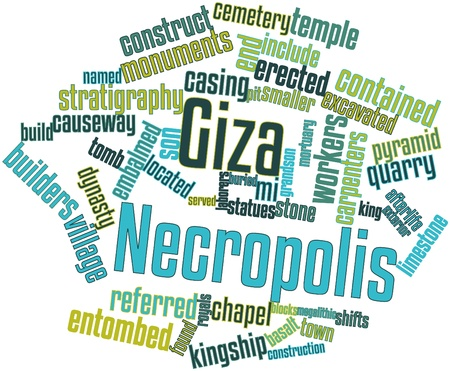 necropolis: Abstract word cloud for Giza Necropolis with related tags and terms Stock Photo