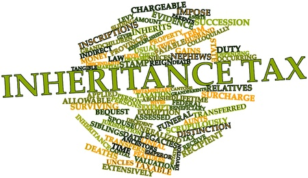 tax law: Abstract word cloud for Inheritance tax with related tags and terms Stock Photo