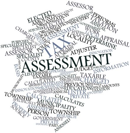 adjuster: Abstract word cloud for Tax assessment with related tags and terms