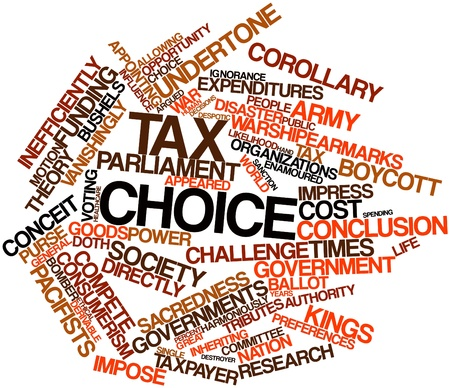 Abstract word cloud for Tax choice with related tags and terms photo