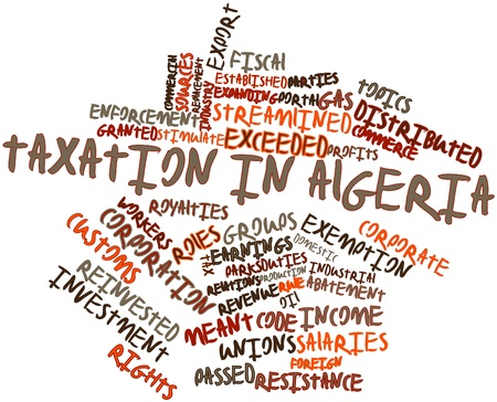 taxation: Abstract word cloud for Taxation in Algeria with related tags and terms Stock Photo