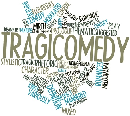 Abstract word cloud for Tragicomedy with related tags and terms Stock Photo - 16772975
