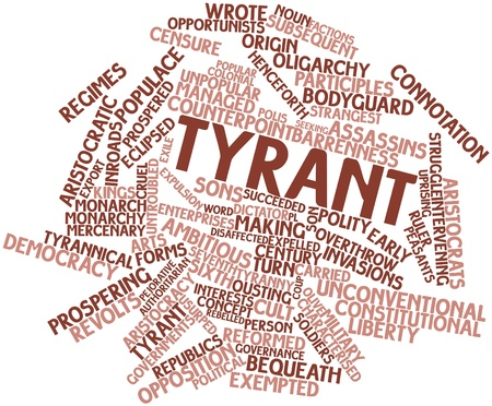 tiran: Abstract woordwolk voor Tyrant met gerelateerde tags en voorwaarden Stockfoto