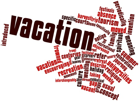 short trip: Abstract word cloud for Vacation with related tags and terms