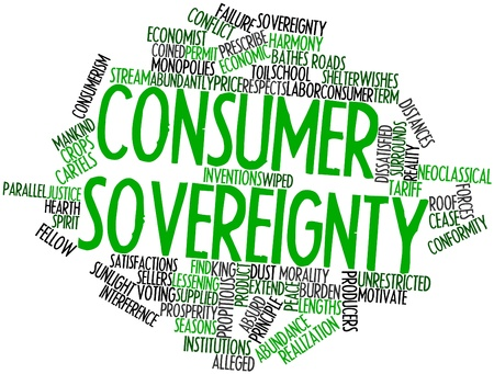 alleged: Abstract word cloud for Consumer sovereignty with related tags and terms
