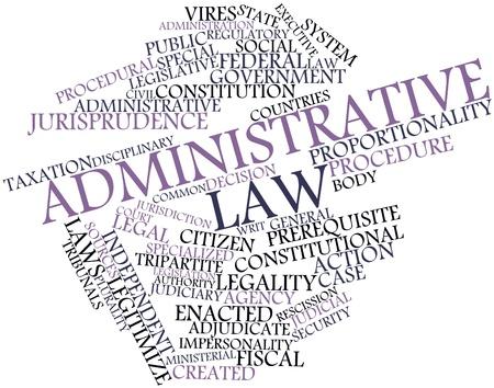 Nube palabra abstracta del derecho administrativo con las etiquetas y términos relacionados Foto de archivo - 16982985