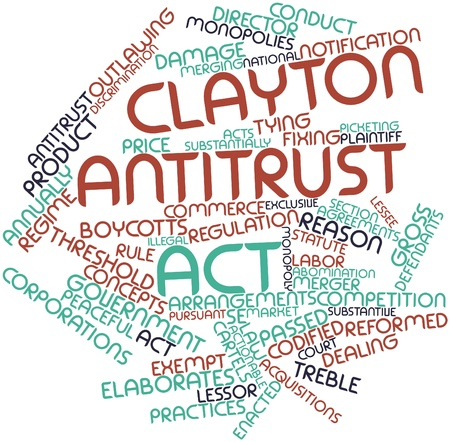 plaintiff: Abstract word cloud for Clayton Antitrust Act with related tags and terms