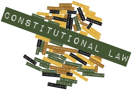 constitutional: Abstract word cloud for Constitutional law with related tags and terms