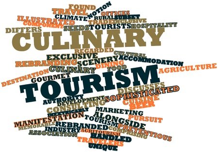 culinary tourism: Abstract word cloud for Culinary tourism with related tags and terms