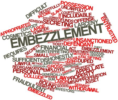 defendant: Abstract word cloud for Embezzlement with related tags and terms