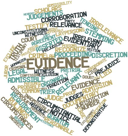 witness: Abstract word cloud for Evidence with related tags and terms Stock Photo