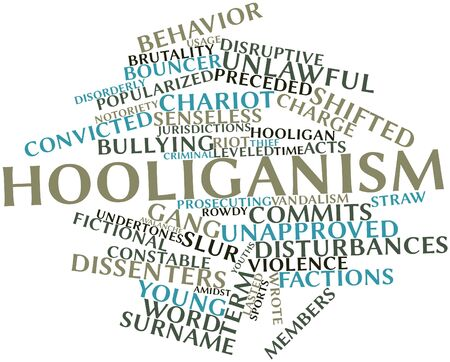 Abstract word cloud for Hooliganism with related tags and terms Stock Photo - 16982701