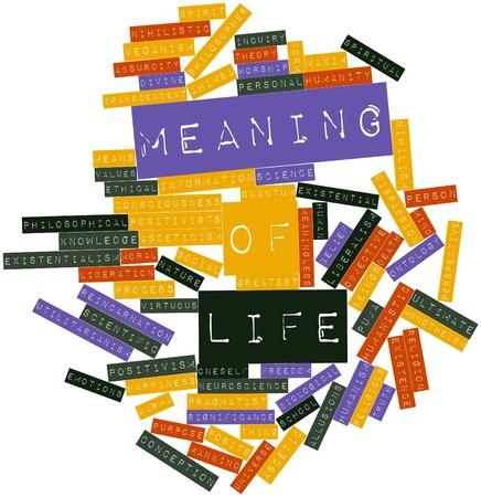valores morales: Nube palabra abstracta para Sentido de la vida con las etiquetas y t�rminos relacionados Foto de archivo