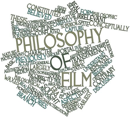 Abstract word cloud for Philosophy of film with related tags and terms Stock Photo - 16983737