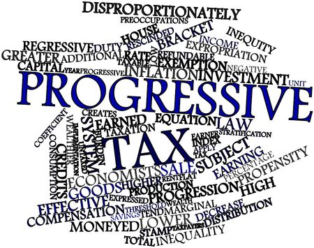 progressive: Abstract word cloud for Progressive tax with related tags and terms