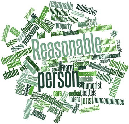 justified: Abstract word cloud for Reasonable person with related tags and terms