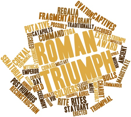 captives: Abstract word cloud for Roman triumph with related tags and terms Stock Photo