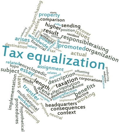 arises: Abstract word cloud for Tax equalization with related tags and terms